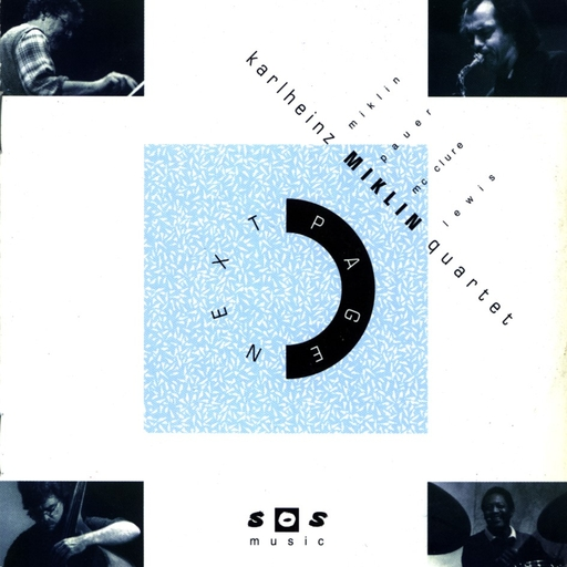 Karlheinz Miklin Quartet - Karlheinz Miklin Quartet - Next Page