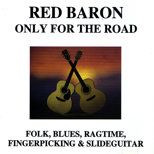 Red Baron - Red Baron - Only for the road