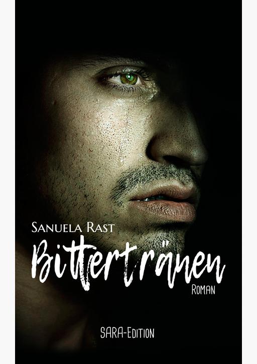 Sanuela Rast - Bittertränen