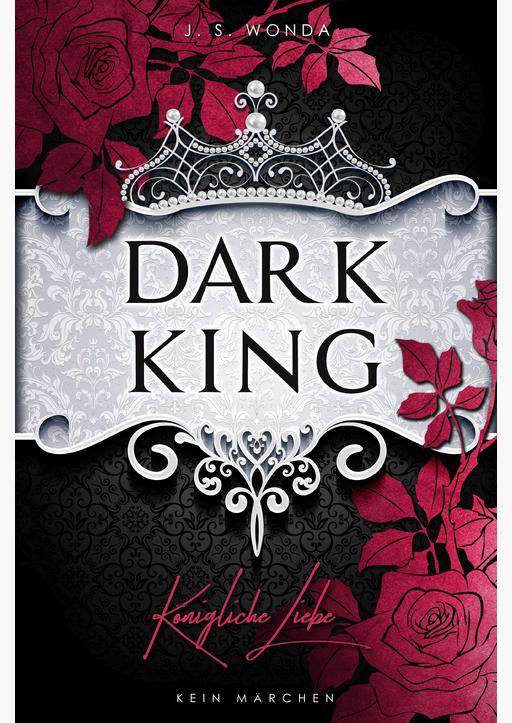 Wonda, J. S. - Dark King: Königliche Liebe (Abgeschlossen)