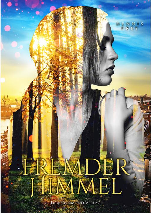 Frey, Dennis - Fremder Himmel