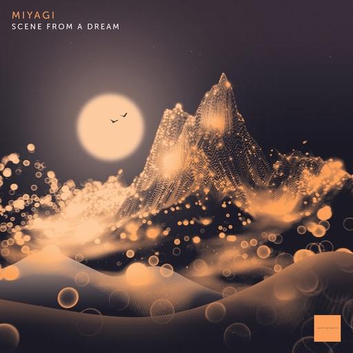 Miyagi - Miyagi - Scene From A Dream