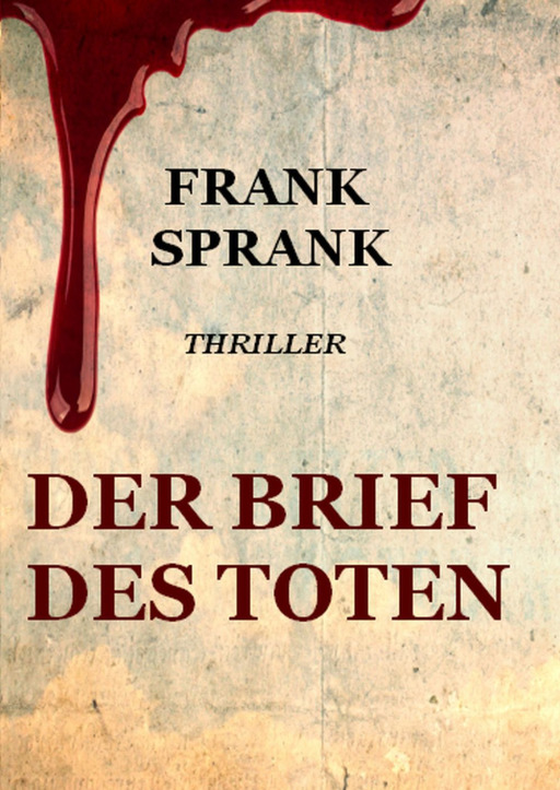Sprank, Frank - Der Brief des Toten