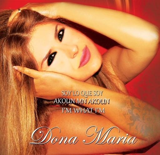 Dona Maria - Dona Maria - Soy Lo Que Soy - I'm what I'm