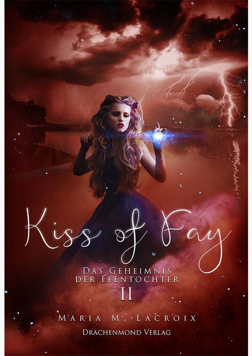 Lacroix, Maria M. / Uhren, Anja - Kiss of Fay