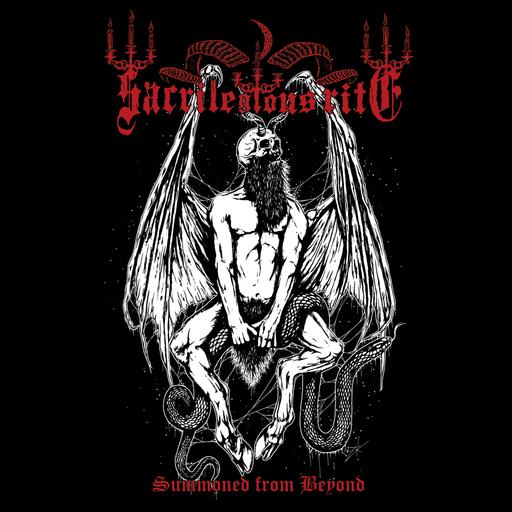 Sacrilegious Rite - Sacrilegious Rite - Summoned From Beyond