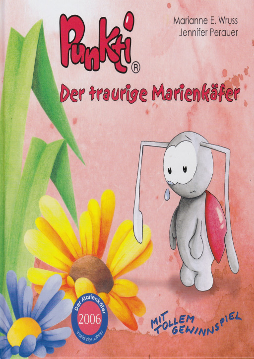 Wruss E. Marianne - Punkti - Der traurige Marienkäfer