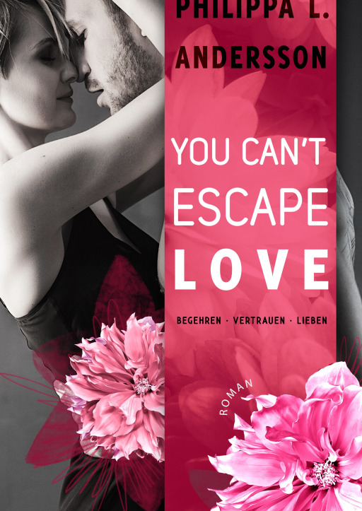 Andersson, Philippa L. - You Can't Escape Love