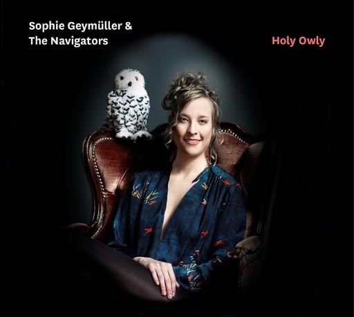 Sophie Geymüller & The Navigators - Sophie Geymüller & The Navigators - Holy Owly