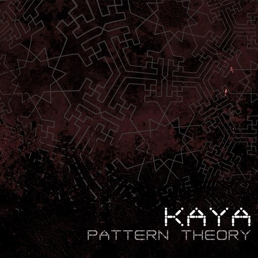 Kaya - Kaya - Pattern Theory