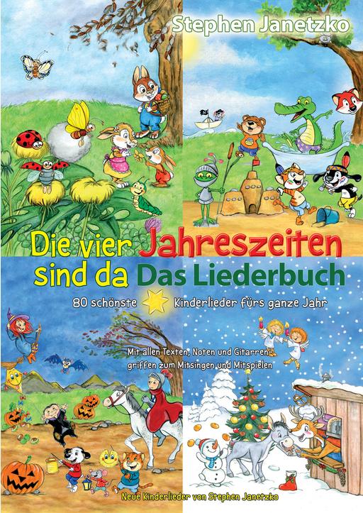 Janetzko,Stephen - Die vier Jahreszeiten sind da - 80 schönste Kinder