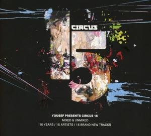 Various Artists - Various Artists - Yousef pres. Circus 15