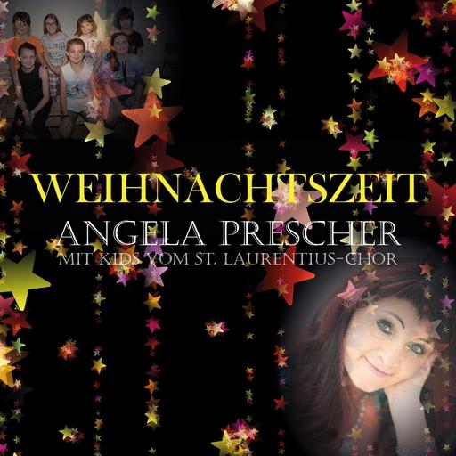 Angela Prescher - Angela Prescher - Weihnachtszeit