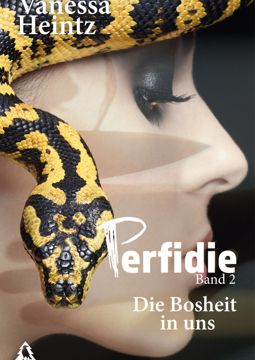 Vanessa Heintz - Perfidie -Die Bosheit in uns - Band 2