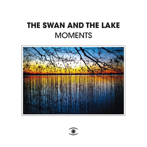 The Swan & The Lake - The Swan & The Lake - Clouds / Moments