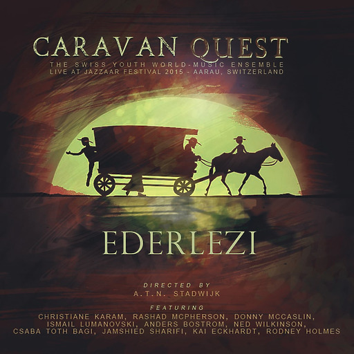 Swiss Youth World-Music Ensemble - Caravan Quest