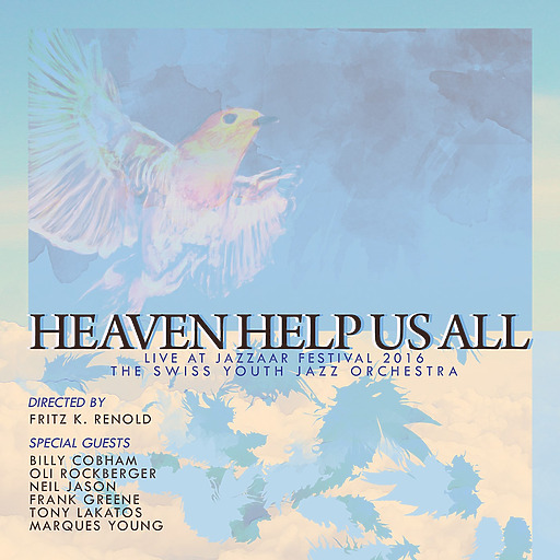 Swiss Youth Jazz Orchestra - Heaven Help Us All