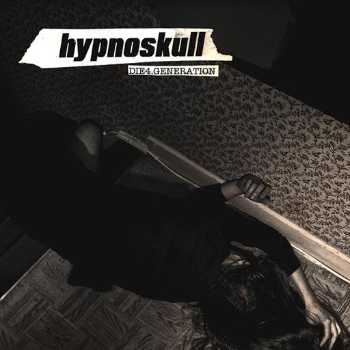 Hypnoskull - Die4.generation