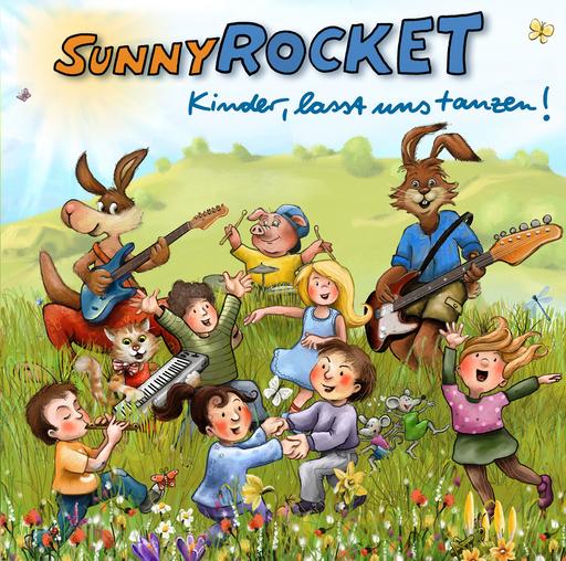 Sunny Rocket - Sunny Rocket - Kinder lasst uns tanzen