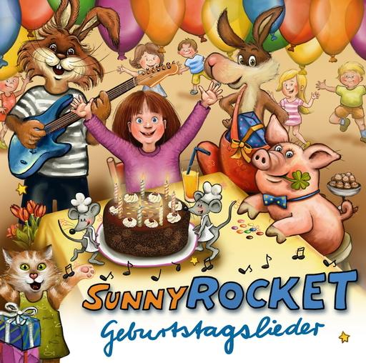 Sunny Rocket - Sunny Rocket - Geburtstagslieder