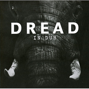Dread - In Dub