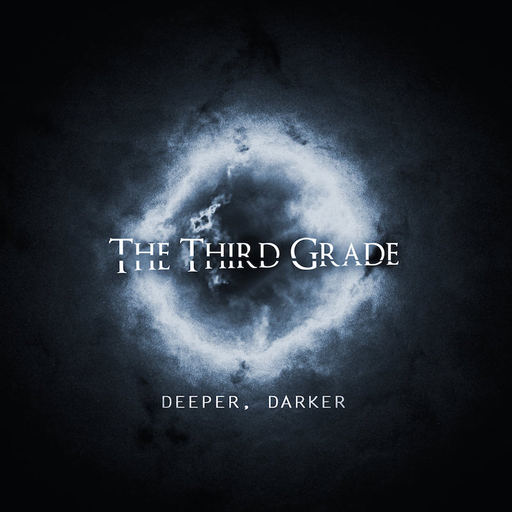 The Third Grade - Deeper, Darker