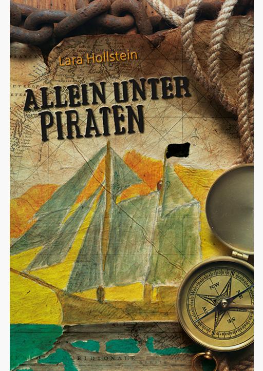 Hollstein, Lara - Allein unter Piraten