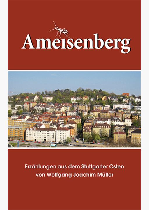 Müller, Wolfgang Joachim - Ameisenberg