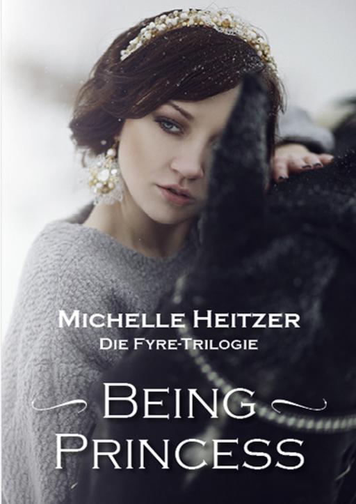 Heitzer, Michelle - Being Princess