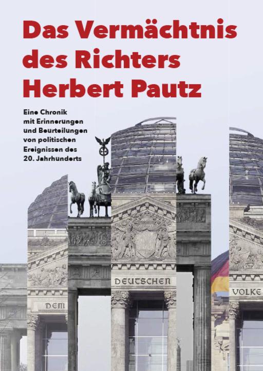 Pautz, Herbert - Das Vermächtnis des Richters Herbert Pautz