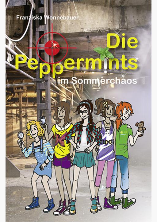 Wonnebauer, Franziska - Die Peppermints im Sommerchaos