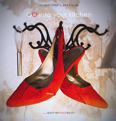 Otten, Gudrun / Kruse, Jens F. - Otten, Gudrun / Kruse, Jens F. - GO into your kitchen