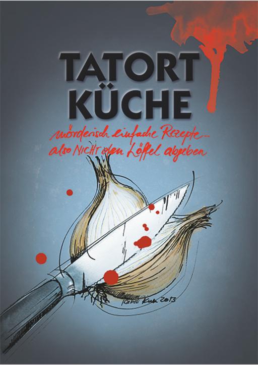Kull, Isabell - Tatort Küche