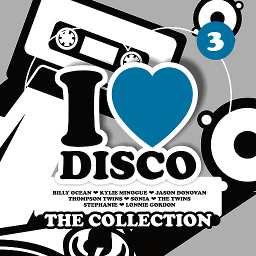 Various Artists - Various Artists - I Love Disco Collection Vol. 3