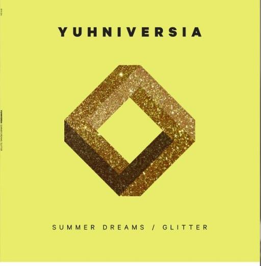 Yuhniversia - Yuhniversia - Summer Dreams / Glitter