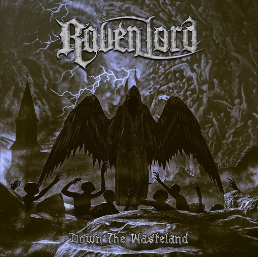 Raven Lord - Raven Lord - Down the Wasteland