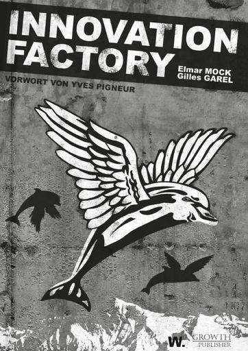 Mock, Elmar &  Garel, Gilles - Mock, Elmar &  Garel, Gilles - Innovation Factory