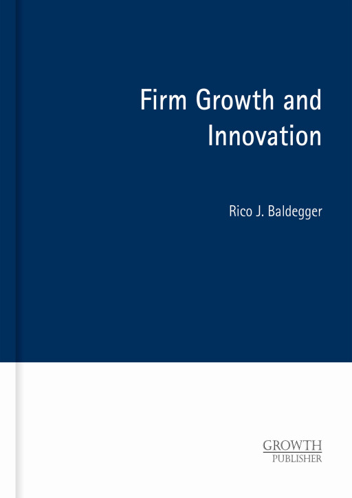Baldegger, Rico J. - Firm Growth and Innovation