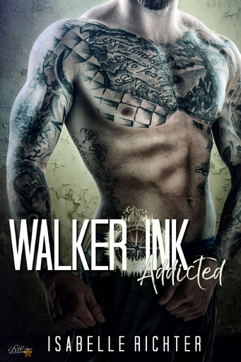 Richter, Isabelle - Richter, Isabelle - Walker Ink: Addicted