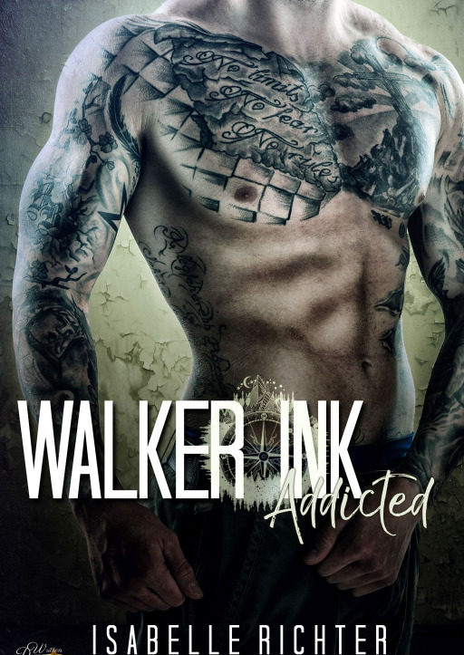 Richter, Isabelle - Walker Ink: Addicted