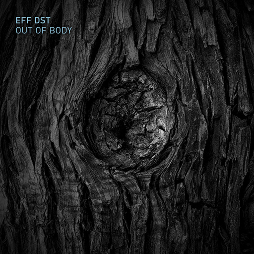 Eff Dst - Out Of Body