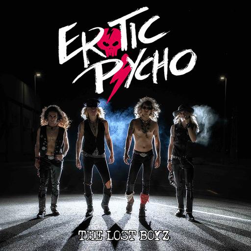 Erotic Psycho - Erotic Psycho - The Lost Boyz