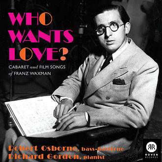 Robert Osborne & Richard Gordon - Robert Osborne & Richard Gordon - Who Wants Love?
