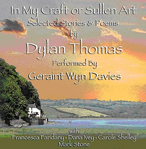 Dylan Thomas & Dylan Thomas - Dylan Thomas & Dylan Thomas - In My Craft or Sullen Art
