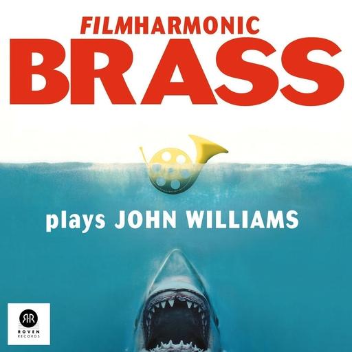 John Williams - Filmharmonic Brass