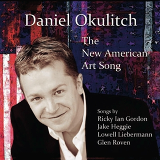 Daniel Okulitch - The New American Art Song