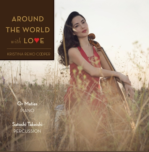 Kristina Reiko Cooper - Kristina Reiko Cooper - Around the World with Love