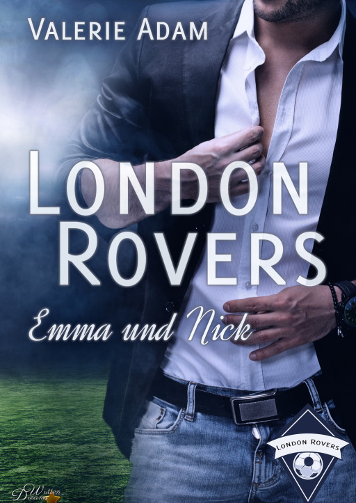 Adam, Valerie - London Rovers: Emma und Nick