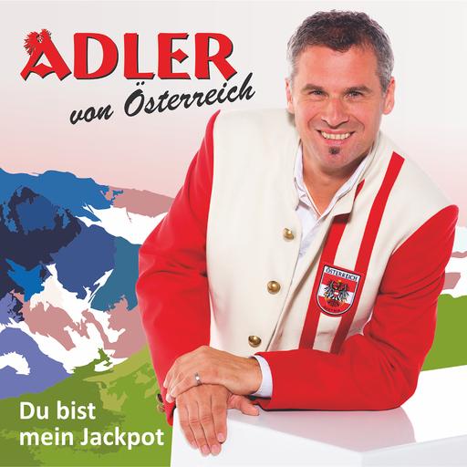 Adler von Österreich - Du bist der Jackpot