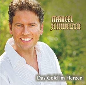 Marcel Schweizer - Das Gold im Herzen